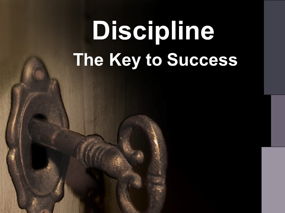 Discipline - The Key to Success.jpg