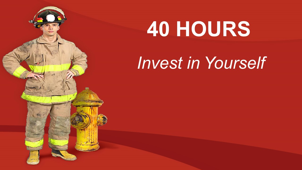 40 Hours-Invest in Yourself-Fire.jpg