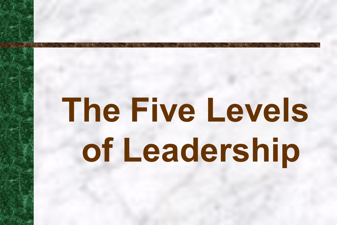 Five Levels of Leadership-Intro.jpg
