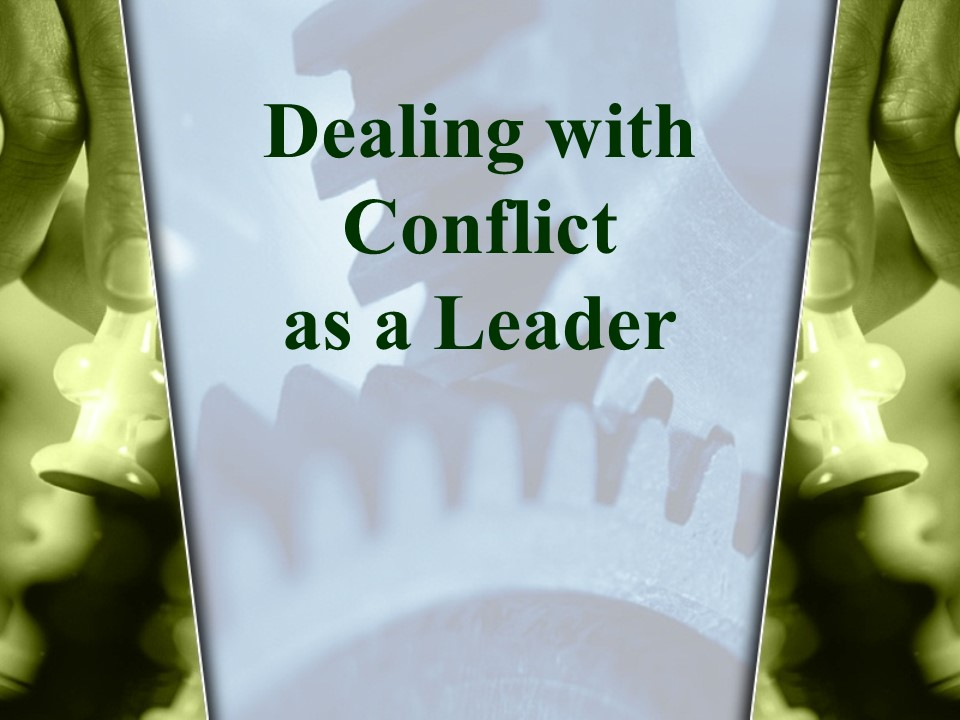 Dealing with Conflict as a Leader.jpg