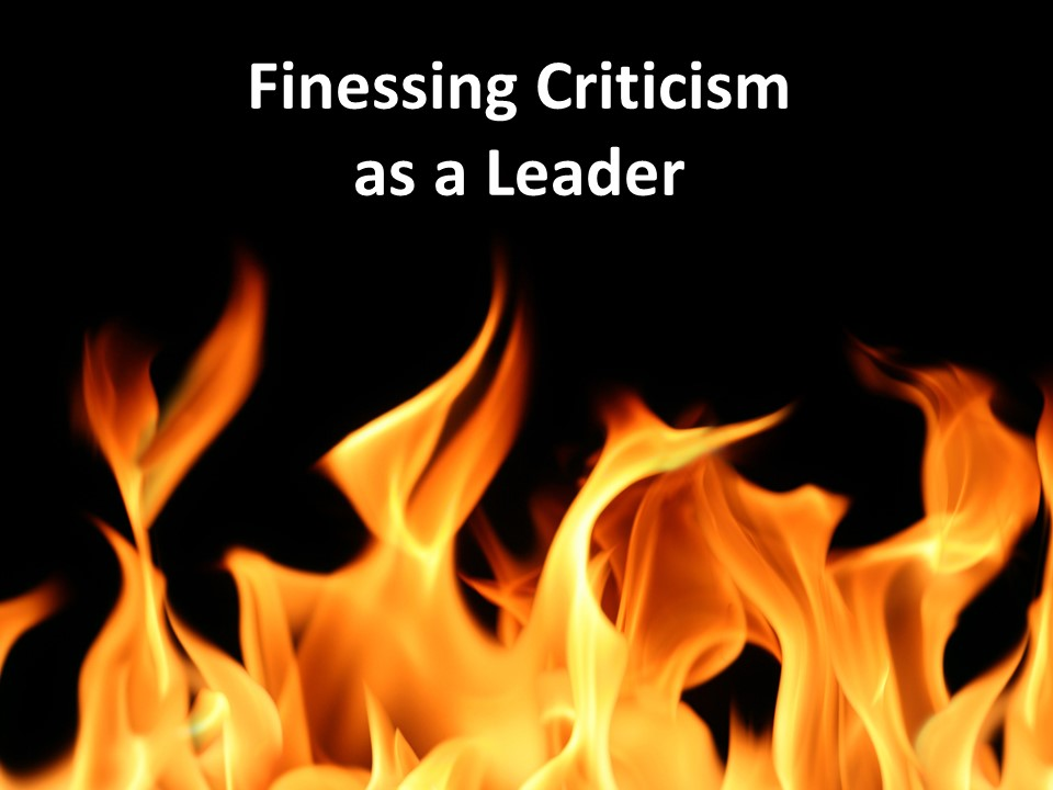 Finessing Criticism as a Leader.jpg