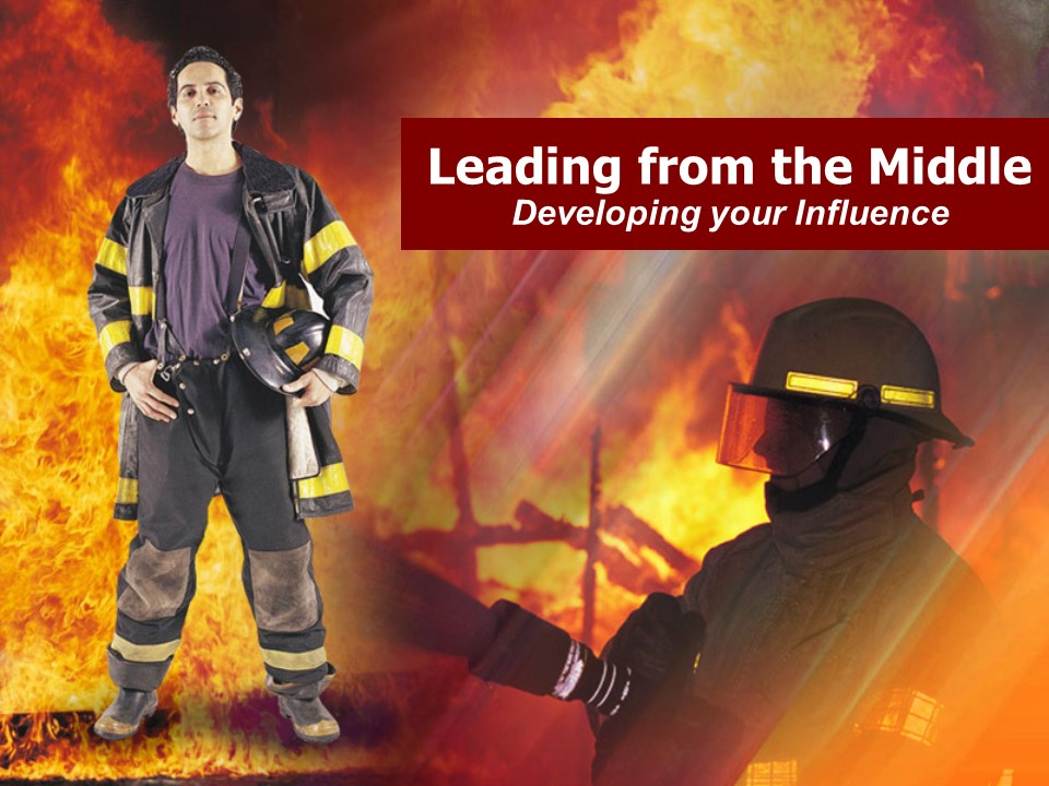 Leading from the Middle in the Fire Service.jpg