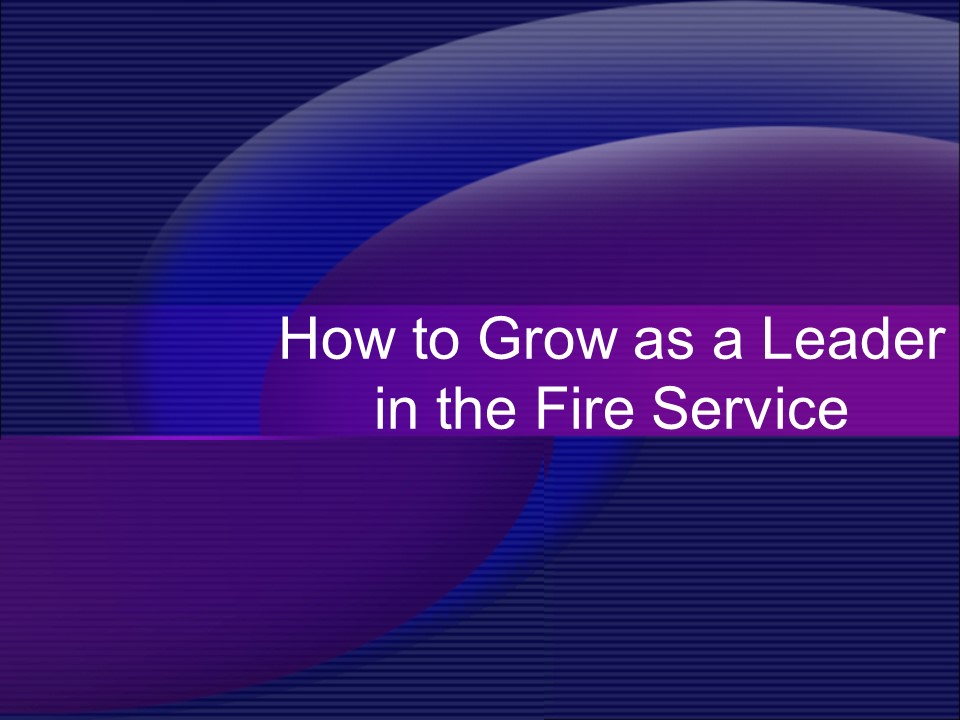 How to Grow as a Leader--Fire.jpg