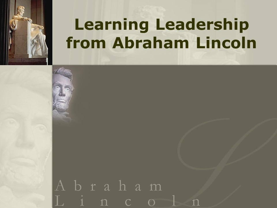 Learning Leadership from Abraham Lincoln.jpg