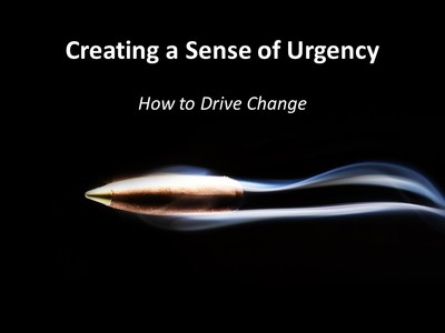 Creating a Sense of Urgency